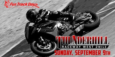 Thunderhill |2 Mile West Track (Clockwise)| SUN SEP 9